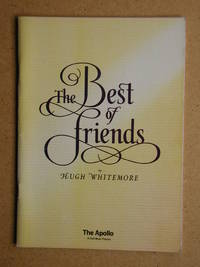 The Best of Friends By Hugh Whitmore. Theatre Programme.