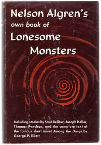 image of Nelson Algren's Own Book of Lonesome Monsters