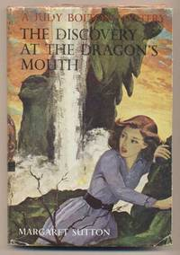 The Discovery at the Dragon's Mouth (A Judy Bolton Mystery)