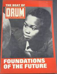image of The Beat of Drum Vol II - ... of the Story of a magazine that documents The Foundations of the future in Africa - These are the stories that carry with them the feeling and immediacy of the period in which they were written, enscribed for you by some of our greatest names in journalism and many of the most famous names of this exciting period