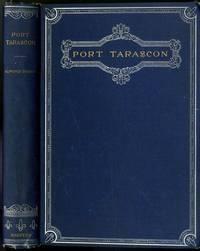 Alphonse Daudet PORT TARASCON Translated by Henry James Harper & Brothers 1891