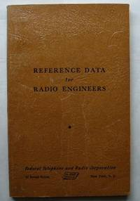 Reference Data for Radio Engineers by Federal Telephone and Radio Corporation by Federal Telephone and Radio Corporation