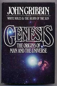 Genesis: The Origins of Man and the Universe
