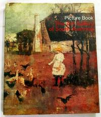Picture Book Selected Works from The Collections of the Art Gallery of South Australia