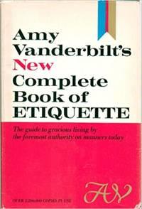 Amy Vanderbilt's new complete book of etiquette