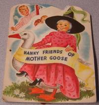Hanky Friends Of Mother Goose