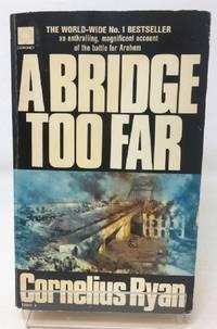 A Bridge Too Far (Coronet Books) by  Cornelius Ryan  - Paperback  - 1994-02-17  - from Cambridge Recycled Books (SKU: HA10201108006)