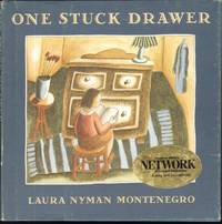 ONE STUCK DRAWER by  Laura Nyman Montenegro - First Edition - from Windy Hill Books (SKU: 11652)