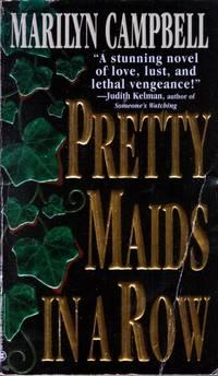 Pretty Maids in a Row
