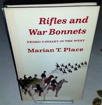 RIFLES AND WAR BONNETS