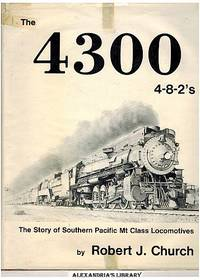 image of The 4300 4-8-2's: Southern Pacific Mt Class Locomotives (Signed)