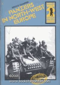 image of Panzers in North-West Europe: World War 2 Photo Album