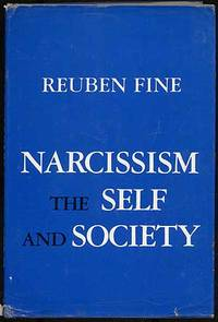 image of NARCISSISM, THE SELF AND SOCIETY