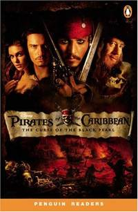 Pirates of the Caribbean 1: The Curse of the Black Pearl Pt. 1, Level 2 (Penguin Readers (Graded Readers))