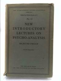 New introductory lectures on psycho-analysis: And other works (The standard edition of the...