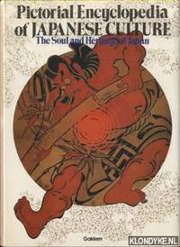 Pictorial Encyclopedia of Japanese Culture: The Soul and Heritage of Japan