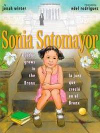 image of Sonia Sotomayor: A Judge Grows in the Bronx / La juez que crecio en el Bronx (Spanish and English Edition)