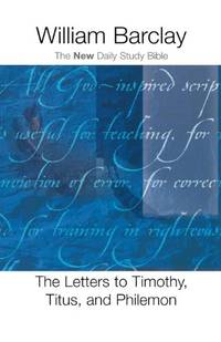 image of The Letters to Timothy, Titus, and Philemon (The New Daily Study Bible)