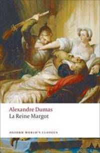 image of La Reine Margot (Oxford World's Classics)
