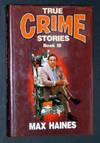 True Crime Stories - Book III