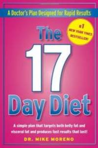 The 17 Day Diet by Mike Moreno - 2010-01-01 - from Books Express (SKU: XH082M48T2n)