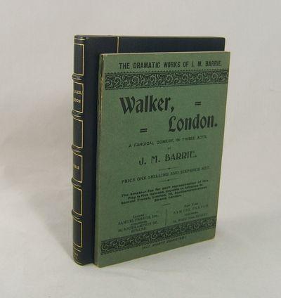 London: Samuel French, 1907. Barrie, J(ames) M(attthew). WALKER, LONDON. A Farcical Comedy in Three ...