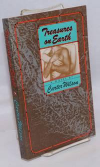 Treasures on Earth; a novel