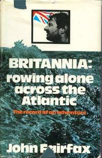 image of Britannia: Rowing Alone Across the Atlantic: The Record of an Adventure