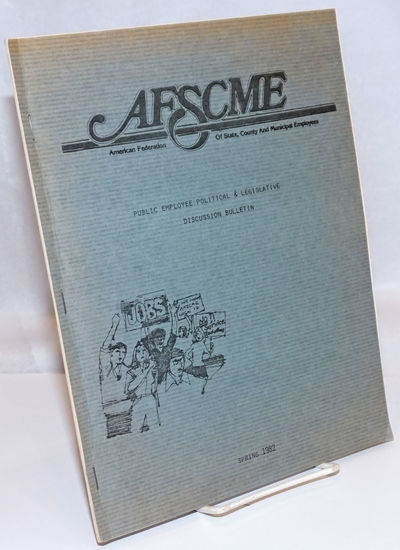 Madison, Wi: American Federation of State, County and Municpal Employees, 1982. Magazine. 34p., wrap...