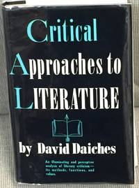 Critical Approaches to Literature by David Daiches  - 1956  - from My Book Heaven (SKU: 041502)