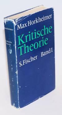 Kritische Theorie, Eine Dokumentation. Herausgegeben von Alfred Schmidt. Band I.