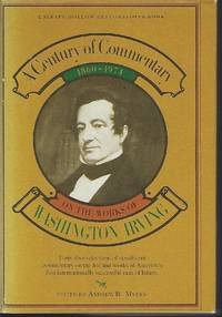 A Century of Commentary on the Works of Washington Irving, 1860-1974