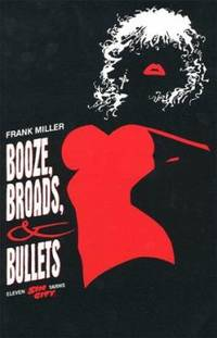 image of Booze, Broads and Bullets