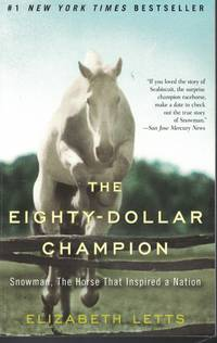 image of Eighty - Dollar Champion Snowman, the Horse That Inspired a Nation