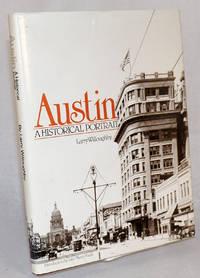 Austin; a historical portrait. Introduction by John Henry Faulk