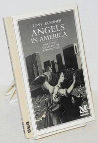 Angels in America; a gay fantasia on national themes. Part one: milleneum approaches
