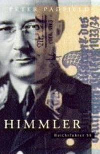 image of Himmler: Reichsfuhrer S.S.