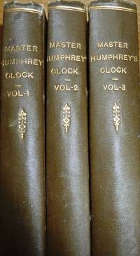 Master Humphrey's Clock: Master Humphrey's Clock, The Old Curiosity Shop and Barnaby Rudge (Three volume set)