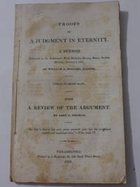 Proofs of A Judgement in Eternity.  A Sermon.  Delivered in the Kensington Brick Meeting House,...