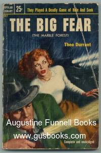 The Big Fear (originally published as 'The Marble Forest') by Durrant, Theo - 1953