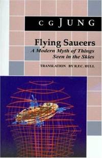Flying Saucers - A Modern Myth of Things Seen in the Skies by C. G. Jung - 1979