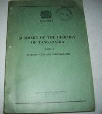 Summary of the Geology of Tanganyika Part I: Introduction and Stratigraphy
