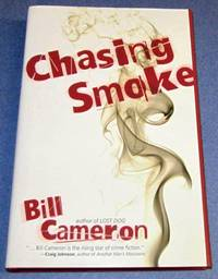 Chasing Smoke