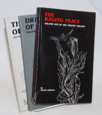The Throne Trilogy: vol. 1,  the raging peace; vol. 2, dreams of vengeance; vol. 3, throne of council [inscribed signed copies]