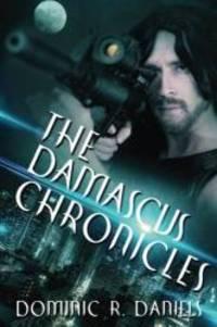 The Damascus Chronicles (Volume 1)
