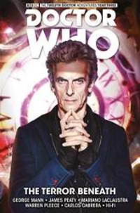 image of Doctor Who - The Twelfth Doctor: Time Trials Volume 1: The Terror Beneath (Doctor Who New Adventures)