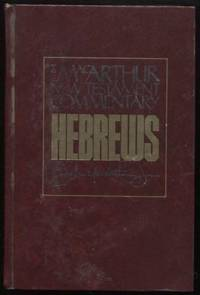 Hebrews :  New Testament Commentary    New Testament Commentary
