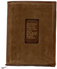 Friendship, Love & Marriage; A Little Journey to Henry D. Thoreau