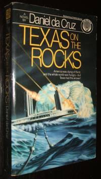 Texas On the Rocks by Daniel Da Cruz - Paperback - Paperback Original - 1986 - from biblioboy (SKU: 94154)