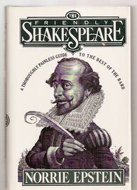 image of THE FRIENDLY SHAKESPEARE: A THOROUGHLY PAINLESS GUIDE TO THE BEST OF THE  BARD
